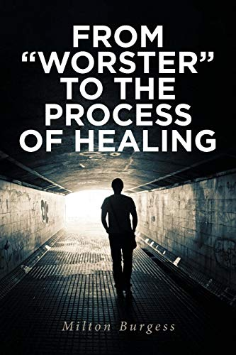 From Worster To The Process of Healing