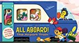 img - for All Aboard! The Airport Train book / textbook / text book