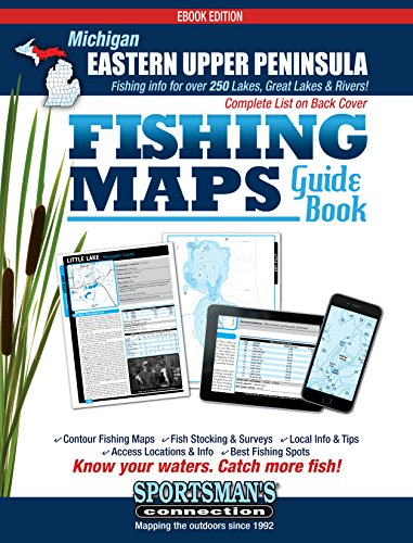 - Eastern Upper Peninsula Michigan Fishing Map Guide