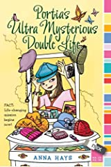 Portia's Ultra Mysterious Double Life (mix) Paperback