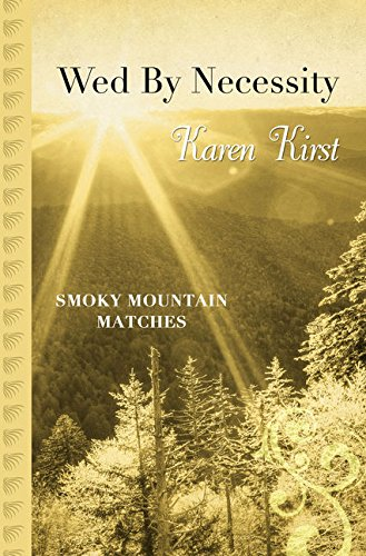 Download Wed by Necessity (Smoky Mountain Matches) pdf epub