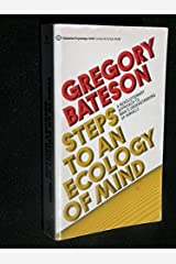 Steps to an Ecology of the Mind by Bateson, Gregory (1985) Mass Market Paperback Mass Market Paperback