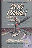 img - for Soo Canal! (Sault Ste. Marie-Lake Superior-Lake Huron) book / textbook / text book