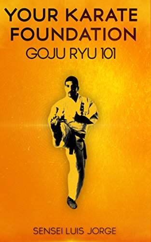 Your Karate Foundation Goju Ryu Luis Jorge 9781500342548 Amazon