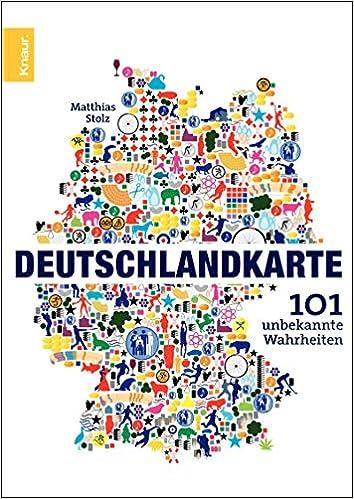 Deutschlandkarte 101 Unbekannte Wahrheiten 9783426782309 Amazon