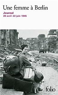 Une femme à Berlin : journal, 20 avril-22 juin 1945, Anonyme