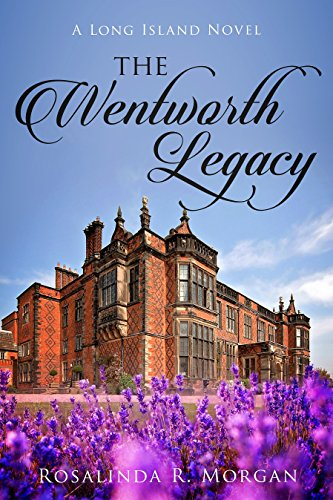 Download PDF The Wentworth Legacy - A Long Island Novel