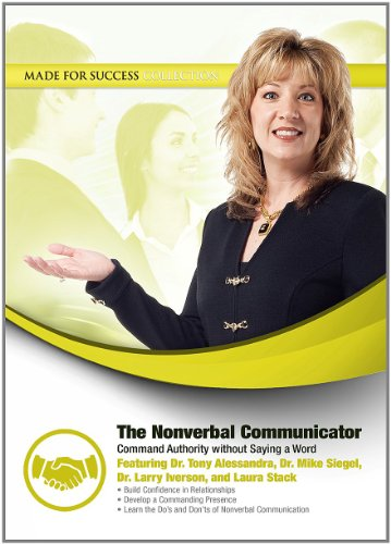 The Nonverbal Communicator: Command Authority Without Saying a Word (Made for Success Collection)