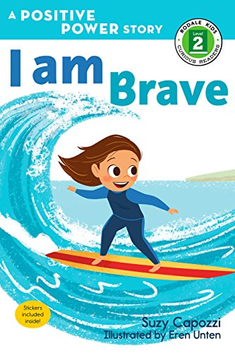 I Am Brave (Rodale Kids Curious Readers/Level 2)