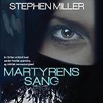 Martyrens sang | Stephen Miller