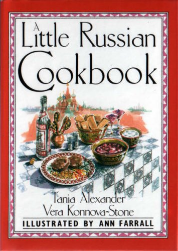 A Little Russian Cook Book (International little cookbooks) by Vera Konnova-Stone, Tania Alexander