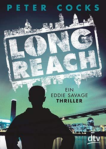 Long Reach: Ein Eddie Savage Thriller