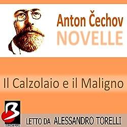 Novelle di Cechov: il Calzolaio e il Maligno [The House with the Mezzanine]