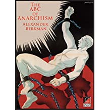 THE ABC OF ANARCHISM: What is Communist Anarchism