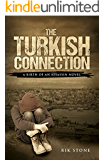 The Turkish Connection: A Birth of an Assassin Novel