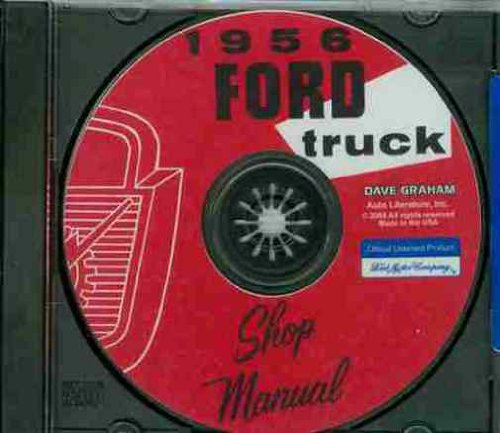 C750 Series - 1956 FORD TRUCK & PICKUP REPAIR SHOP & SERVICE MANUAL CD - COVERS F100 F250 F350 (F-500-F-900) P-series (350 & 500), B-Series (500-750), C-Series (500-900), and T-Series (700-800) 56