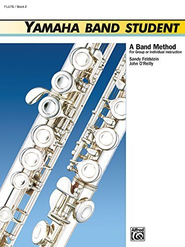 (Yamaha Band Student, Book 2: Flute (Yamaha Band Method) by Sandy Feldstein (1989-01-01))