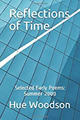 Reflections of Time: Selected Early Poems: Summer 2000 Paperback