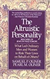 Altruistic Personality, Samuel P. Oliner and Pearl M. Oliner, 0029238293