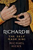 img - for Richard III: The Self-Made King book / textbook / text book