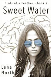 Sweet Water (Birds of a Feather Book 2)