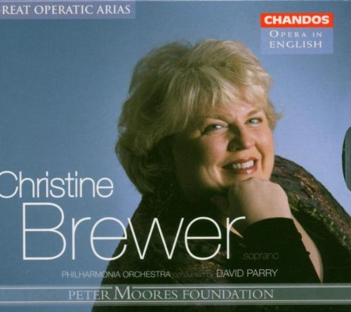 Christine Brewer: Great Operatic Arias by Various Composers - Brewer 2005