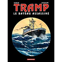 Tramp - Tome 3 - Le bateau assassiné (French Edition)