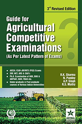 Guide for Agricultural Competitive Examinations 3rd Revised Edition (PB)