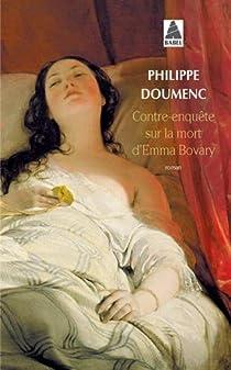 Contre-enquête sur la mort d'Emma Bovary par Doumenc