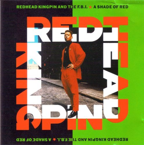 (A shade of red by Redhead Kingpin And The Fbi (1989-08-02))