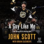 A Guy Like Me | John Scott,Brian Cazeneuve