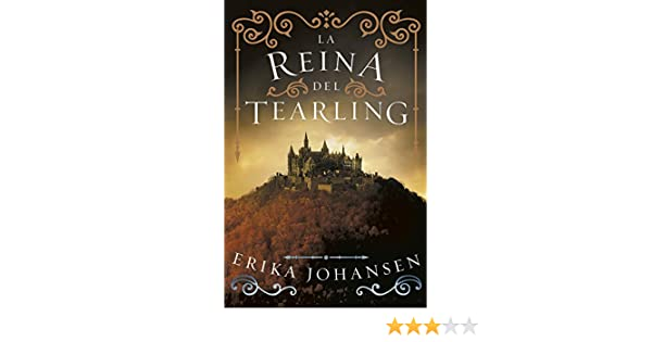 Amazon.com: La Reina del Tearling (La Reina del Tearling 1) (Spanish Edition) eBook: Erika Johansen: Kindle Store