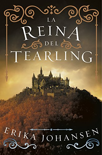 La Reina del Tearling (La Reina del Tearling 1) (Spanish Edition) by