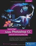 Adobe Photoshop CC: 3. Auflage