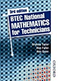 BTEC National Mathematics for Technicians, Alex Greer and Graham Taylor, 0748779493