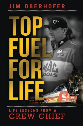 top-fuel-for-life-life-lessons-from-a-crew-chief