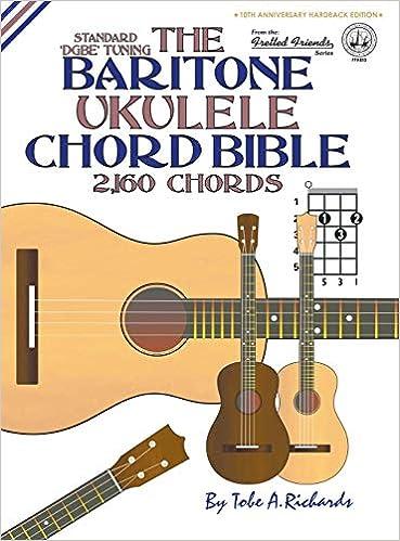 The Baritone Ukulele Chord Bible: DGBE Standard Tuning 2,160 ...