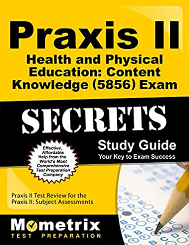 praxis ii health and physical education content knowledge 5856 rh amazon com health and physical education content knowledge (5857) study guide health and physical education content knowledge (5857) study guide