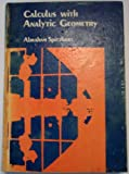 Calculus with Analytic Geometry, Abraham Spitzbart, 0673079074