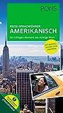 PONS Reise-Sprachführer Amerikanisch: Im richtigen Moment das richtige Wort. Mit vertonten Beispielsätzen zum Anhören