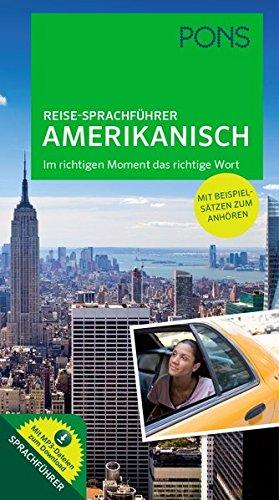 PONS Reise Sprachführer Amerikanisch  Im Richtigen Moment Das Richtige Wort. Mit Vertonten Beispielsätzen Zum Anhören