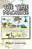The Time MacHine, Michael Jayasuriya, 1465337415