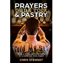 Prayers, Punk Rock and Pastry