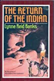 The Return of the Indian, Lynne Reid Banks, 1885885113