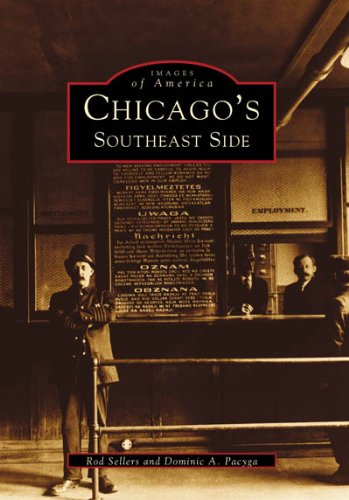 Chicago's Southeast Side (Images of America)