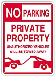 No Parking - Private Property Sign, Unauthorized Vehicles Will Be Towed Away - by SmartSign | 14'' x 10'' Aluminum