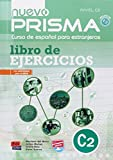 img - for Nuevo Prisma Nivel C2: Curso de Espa ol para extranjeros con actividades para el DELE / Spanish for Foreigners With Activities for the DELE (Spanish Edition) book / textbook / text book