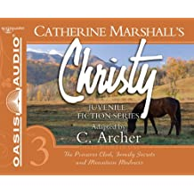 Christy Collection Books 7-9: The Princess Club, Family Secrets, Mountain Madness