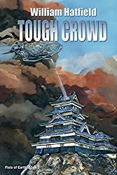 Tough Crowd (Fists of Earth Book 3)