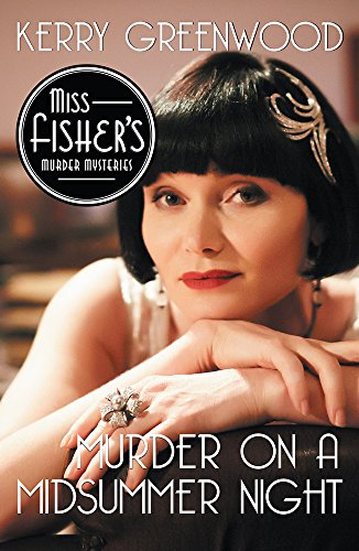 Murder on a Midsummer Night (Miss Fisher's Murder Mysteries Book 17)